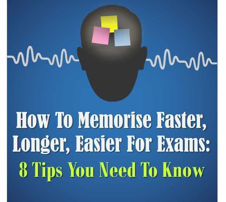 How Memorise Faster Longer Easier Exams