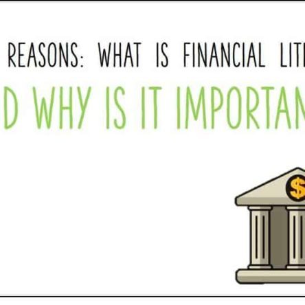 What is Financial Literacy and Why Is It Important