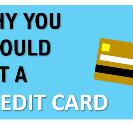 Why You Should Get A Credit Card