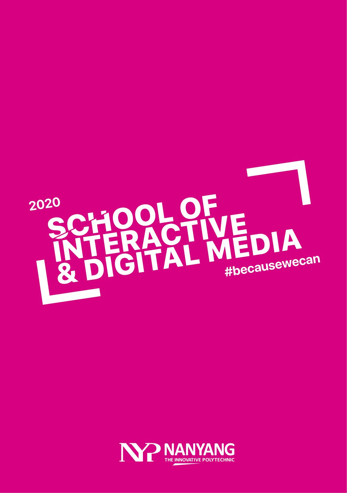 School of Interactive and Digital Media 2020-01