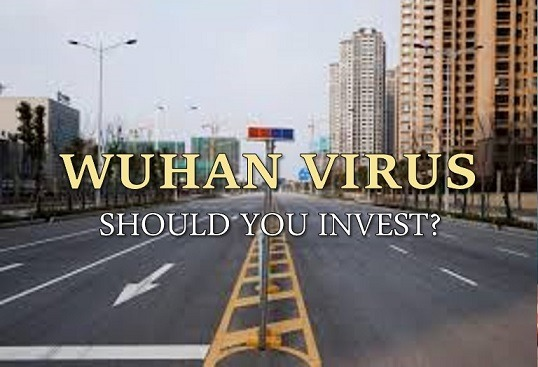 Wuhan Virus Should You Invest